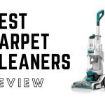 Best carpet cleaners or carpet cleaning machine review 2020 – Buyers Guide