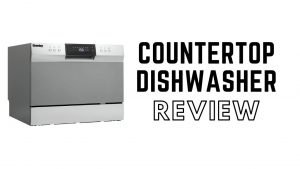 Best Countertop Dishwasher Reviews [2020]