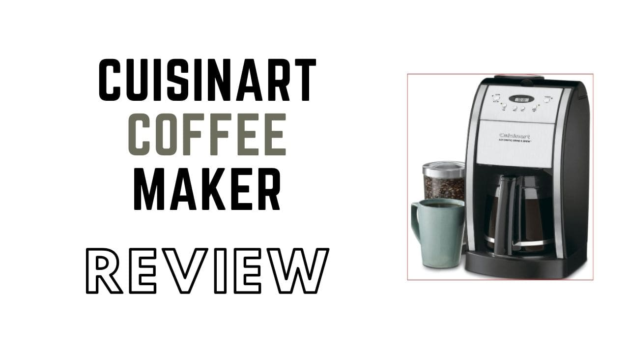 Cuisinart Coffee Maker with Grinder | Best coffee maker review 2020
