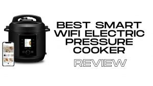 Best smart wifi electric pressure cooker | Instant pot vs chef IQ review 2021